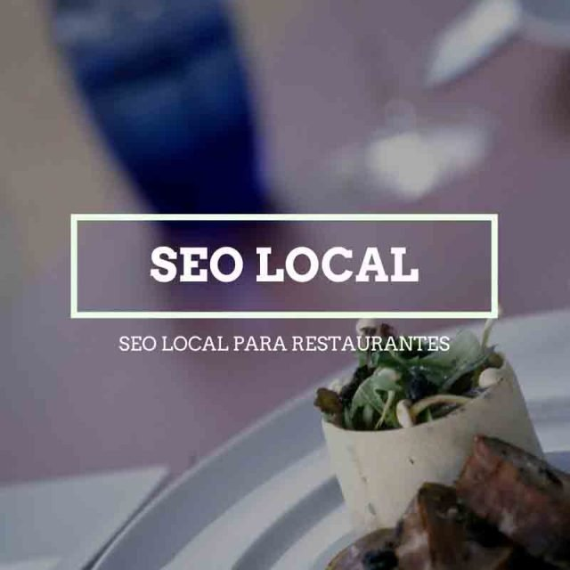 Posicionamiento SEO Local para restaurantes